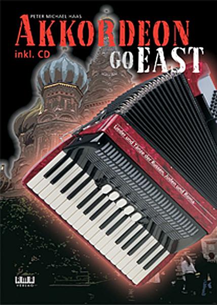 COVER Peter M. Haas Akkordeon Go East