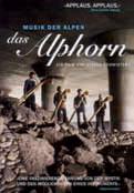 Stefan-Schwietert-Film Das Alphorn