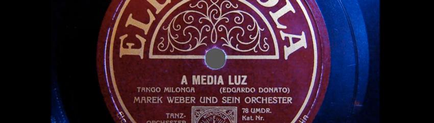 Der Tango A Media Luz auf Schellackplatte