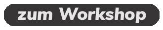 button zum woekshop